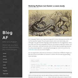 Making Python run faster: a case study · AF