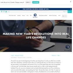 Making New Year's Resolutions Into Real Life Changes