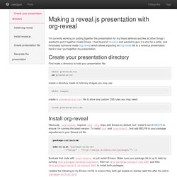Making a reveal.js presentation with org-reveal