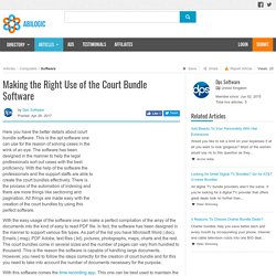 Making the Right Use of the Court Bundle Software