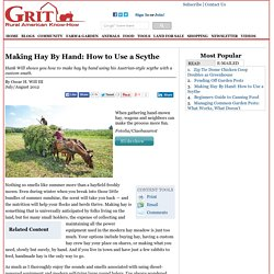 Making Hay By Hand: How to Use a Scythe - Tools