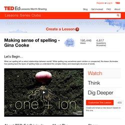 Making sense of spelling - Gina Cooke