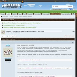 Making your server lag less (by tuning Java settings) - Minecraft Forums
