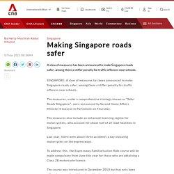 Making Singapore roads safer