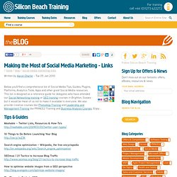 Making the Most of Social Media Marketing – Links « Silicon Beac