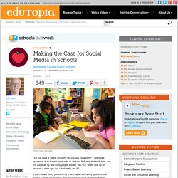 Making the Case for Social Media in Schools