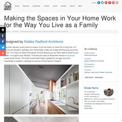 Making the Spaces in Your Home Work for the Way You Live as a Family