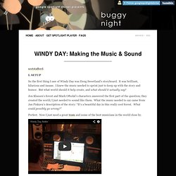 WINDY DAY: Making the Music & Sound