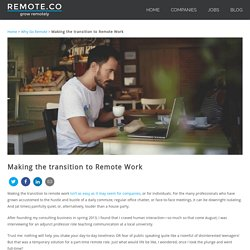 Making the transition to Remote Work - Remote.co