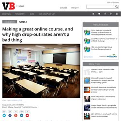 Making a great online course, and why high drop-out rates aren't a bad thing