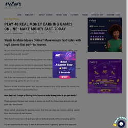 40 MONEY MAKING GAMES OF 2020. GET PAID UP TO $3000 WITHOUT INVESTMENT