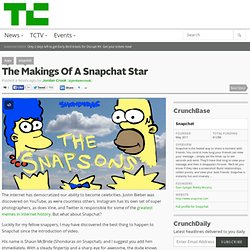 The Makings Of A Snapchat Star