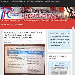 Makronleaks : abolition de la loi de 1905 et nationalisation des mosquées au programme