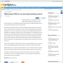 Makwanpur DEO to set up temp learning centres