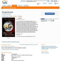 Principia Discordia par Malaclypse The Younger dans Religion & Spirituality