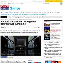 Maladie d'Alzheimer : les big data pour enrayer la maladie