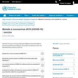 Maladie à coronavirus 2019 (COVID-19) : vaccins