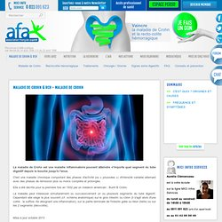 maladie de Crohn - l'afa : maladie de Crohn, la recto-colite hémorragique RCH et les MICI