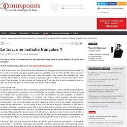 Le trac, une maladie française
