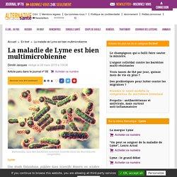 La maladie de Lyme est bien multimicrobienne
