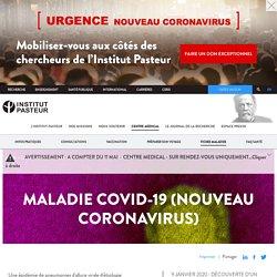 Maladie Covid-19 (nouveau coronavirus)