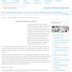 Maladie parodontale modérée >> Maladie des gencives