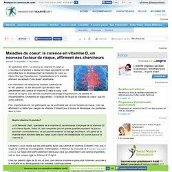 PASSEPORT SANTE 30/09/10 Maladies du coeur: la carence en vitamine D, un nouveau facteur de risque, affirment des chercheurs