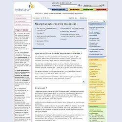 FicheNeuromusculaires (les maladies)[aspects médicaux]