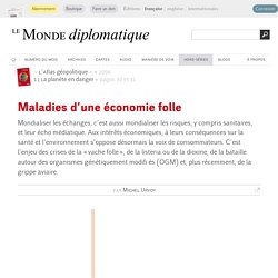 Maladies d'une économie folle, par Michel Urvoy (Le Monde diplomatique, 2006)