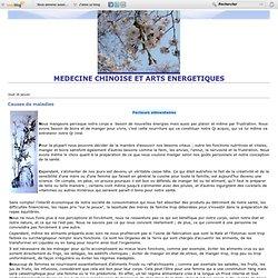 Causes de maladies - MEDECINE CHINOISE et arts énergétiques