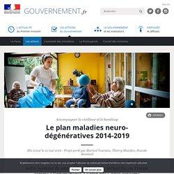 Le plan maladies neuro-dégénératives 2014-2019