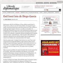 Exil forcé loin de Diego Garcia, par Hakim Malaisé (Le Monde diplomatique, dé...