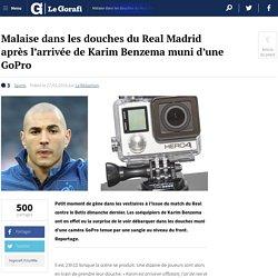 Malaise dans les douches du Real Madrid après l'arrivée de Karim Benzema muni d'une GoPro