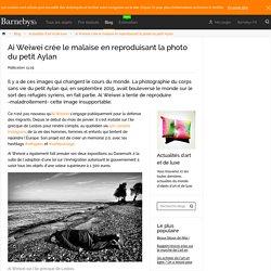Ai Weiwei crée le malaise en reproduisant la photo du petit Aylan – Blog – Barnebys.fr