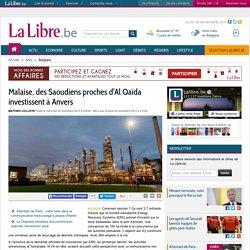 Malaise, des Saoudiens proches d'Al Qaïda investissent à Anvers