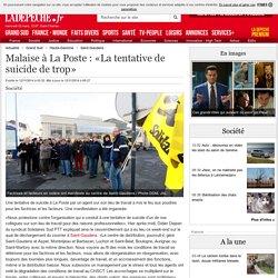 Malaise à La Poste : «La tentative de suicide de trop» - 12/11/2014 - LaDepeche.fr