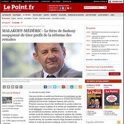 MALAKOFF-MÉDÉRIC - Le frère de Sarkozy soupçonné de tirer profit de la réforme des retraites