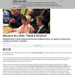 """Malala all'Onu: """"Pace e scuole"""""""