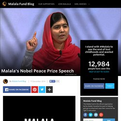 Malala Fund Blog - Malala's Nobel Peace Prize Speech