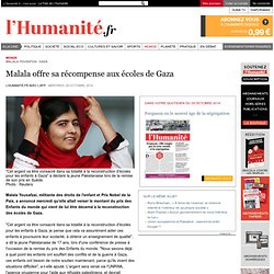 Malala offre sa récompense aux écoles de Gaza