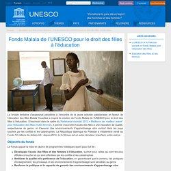 Fonds Malala de l'UNESCO pour le droit des filles à l'éducation