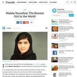 Malala Yousafzai: The Bravest Girl in the World
