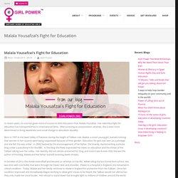 Malala Yousafzai's Fight for Education
