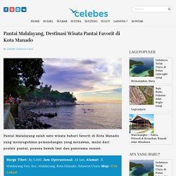 Pantai Malalayang, Destinasi Wisata Pantai Favorit di Kota Manado