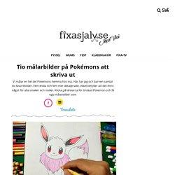 Tio målarbilder på Pokémons att skriva ut