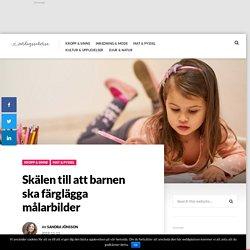 Skälen till att barnen ska färglägga målarbilder – Vardagssaker.se