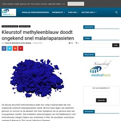 Kleurstof methyleenblauw doodt ongekend snel malariaparasieten