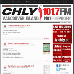 CHLY 101.7 FM Radio Malaspina Society, Nanaimo, BC, Canada / Local Radio heard around the world