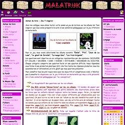 Malatruk - Autour du livre - Jeu T.Ungerer