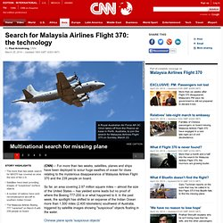 Search for Malaysia Airlines Flight 370: the technology